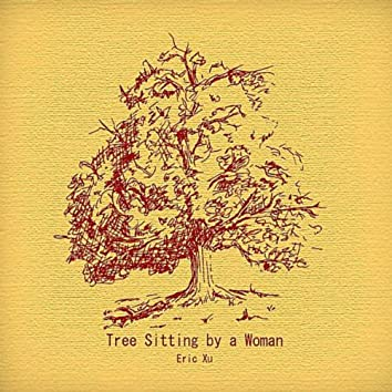 Tree Sitting by a Woman
