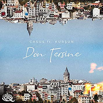 Dön Tersine (feat. Kursun)