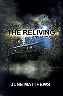 The Reliving: A True Story