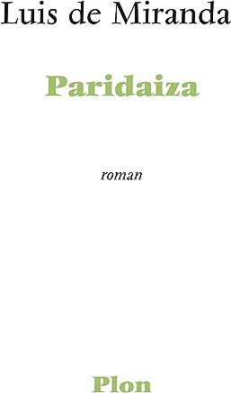 Paridaiza (French Edition)