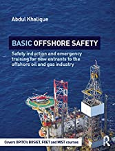 Basic Offshore Safety: Safety induction and emergency training for new entrants to the offshore oil and gas industry