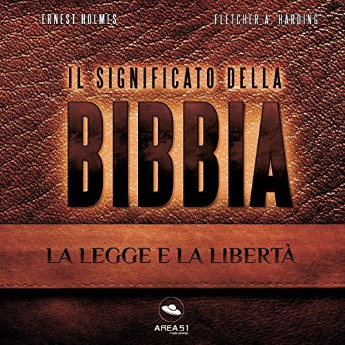 Il Significato della Bibbia: La Legge e la Libertà copertina