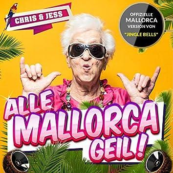 Alle Mallorca Geil!