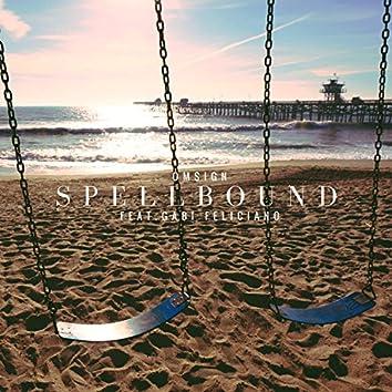 Spellbound (feat. Gabi Feliciano)