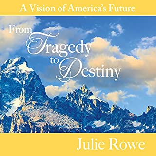 From Tragedy to Destiny: A Vision of America's Future cover art