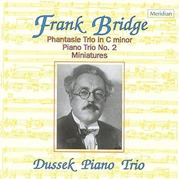 Bridge: Phantasie Trio in C Minor / Piano Trio No. 2 / Miniatures