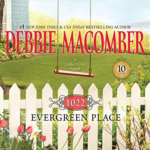 1022 Evergreen Place Audiobook By Debbie Macomber cover art