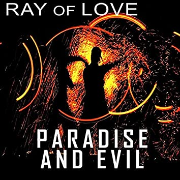 Paradise and Evil