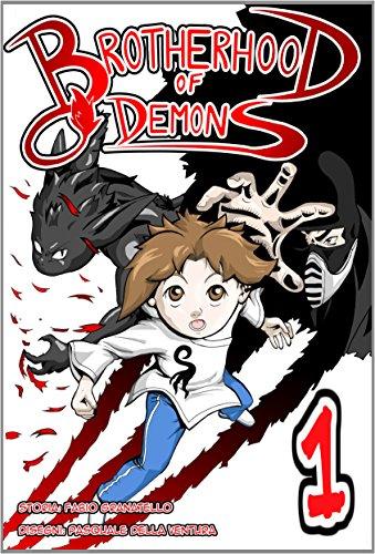 Brotherhood of Demons (Italian Edition)