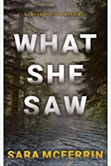 What She Saw (A Trunk Doctor Mystery) Kindle Edition