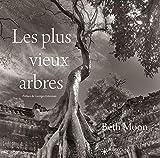 Les plus vieux arbres - Préface de Georges Feterman