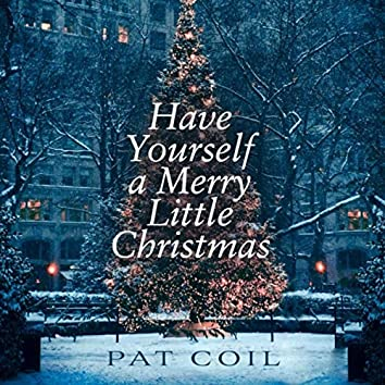 Have Yourself a Merry Little Christmas (feat. Danny Gottlieb & Jacob Jezioro)