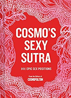 Cosmo's Sexy Sutra: 101 Epic Sex Positions (Gifts for Couples, Sex Books, Bachelorette Party Gifts)
