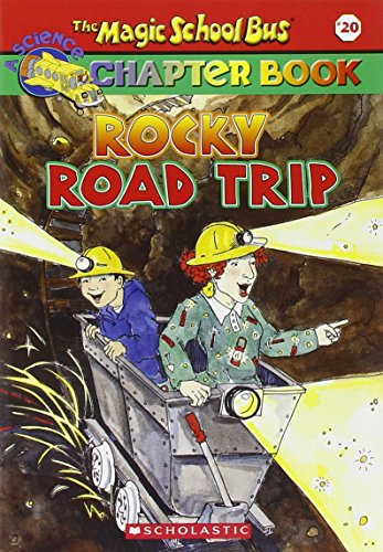 Rocky Road Trip: A Science Chapter Book (Magic School Bus Science Chapter Books)の詳細を見る