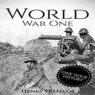 World War 1: A History from Beginning to End audiobook cover art