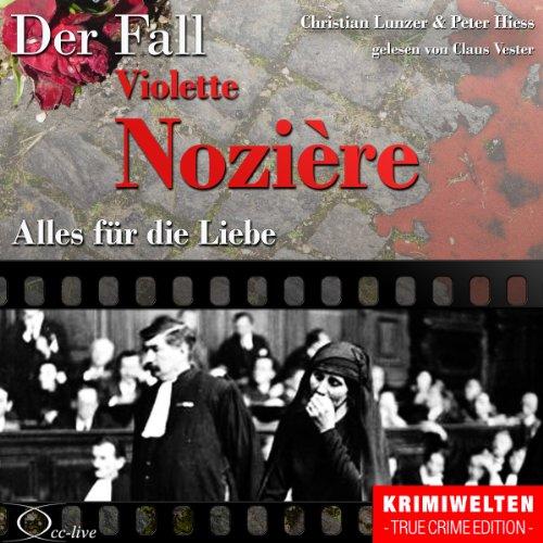 Alles für die Liebe: Der Fall Violette Nozière Titelbild