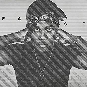Fast (feat. Vibe Tyson)