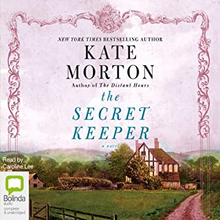 The Secret Keeper                   By:                                                                                                                                 Kate Morton                               Narrated by:                                                                                                                                 Caroline Lee                      Length: 19 hrs and 53 mins     10,966 ratings     Overall 4.4
