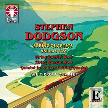 Dodgson: String Quartets, Vol. 2