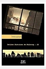 Intrusion (Petites Histoires de Falbourg) Format Kindle