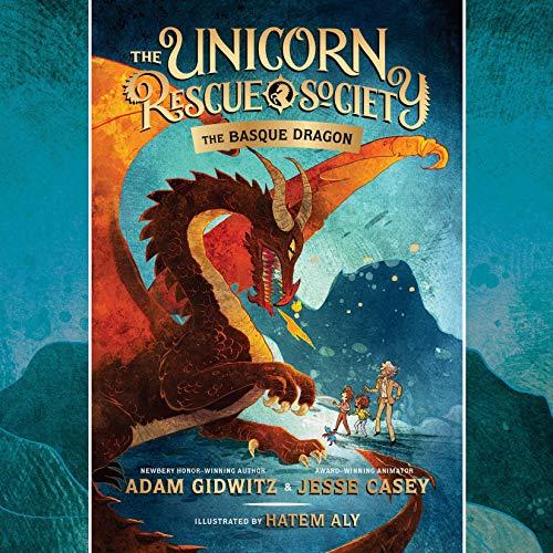 The Basque Dragon: The Unicorn Rescue Society, Book 2