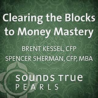 Clearing the Blocks to Money Mastery audiobook cover art