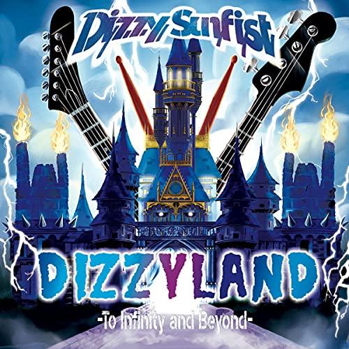 DIZZYLAND -To Infinity & Beyond-