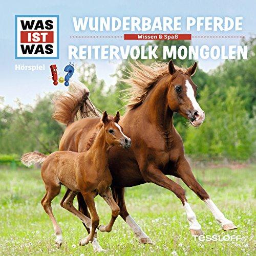 Wunderbare Pferde / Reitervolk Mongolen (Was ist Was 56) Titelbild