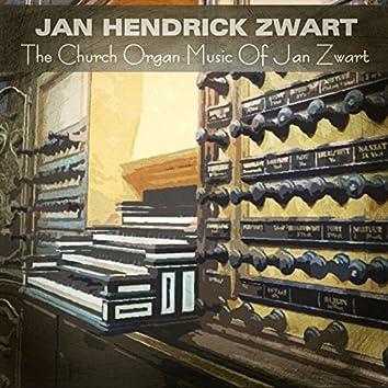 The Church Organ Music of Jan Zwart