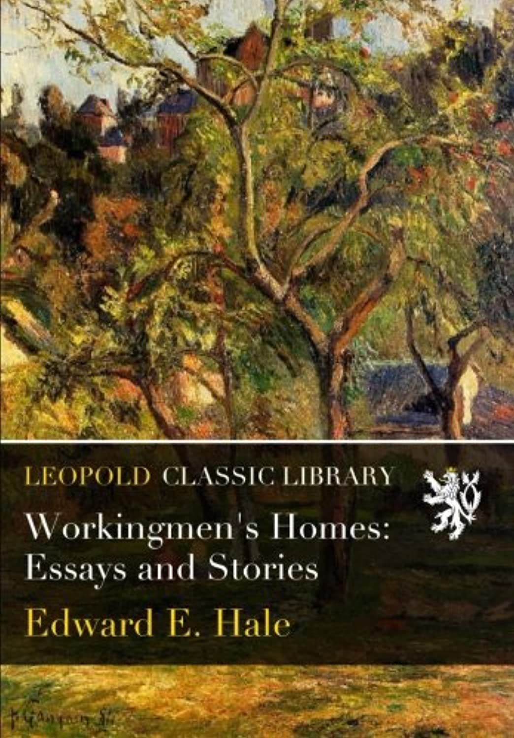 Workingmen's Homes: Essays and Stories