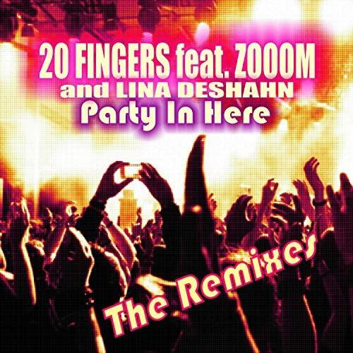 20 Fingers feat. Zooom & Lina Deshahn
