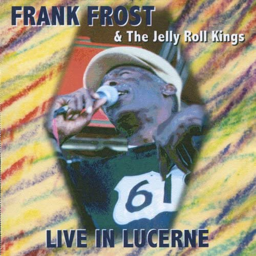 Frank Frost & The Jelly Roll Kings