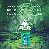 Green Berry Sauce / Memories of the Future