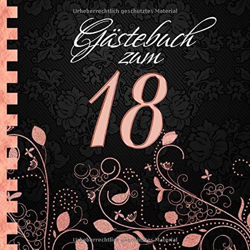 Gästebuch: Zum 18. Geburtstag I Edles Cover in Schwarz & Rose Gold I für 60 Gäste I für...