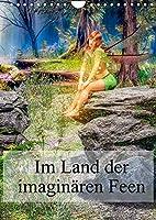 Im Land der imaginaeren Feen (Wandkalender 2022 DIN A4 hoch): Traeumereien in einem imaginaeren Land (Planer, 14 Seiten )