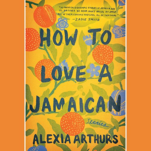 How to Love a Jamaican audiobook cover art