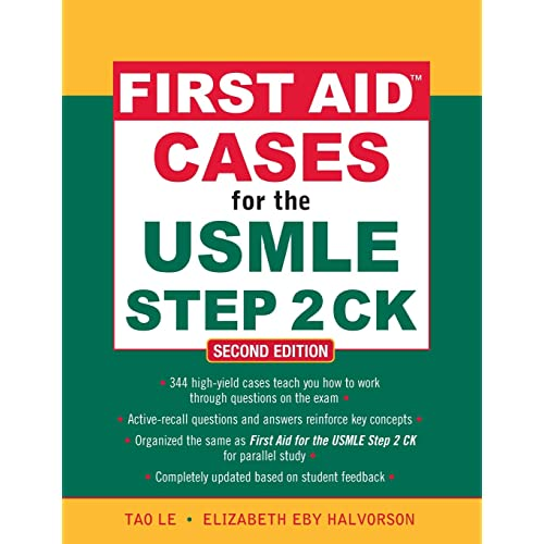 First Aid Cases for the USMLE Step 2 CK, Second Edition (First Aid USMLE)