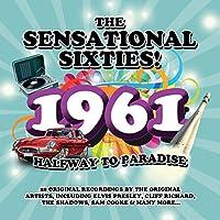 The Sensational Sixties! 1961: