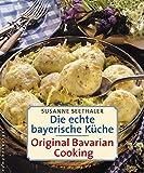 Die echte bayerische K/Cche. T...