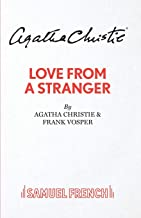 Love From A Stranger (Acting Edition)