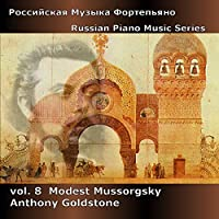 Vol. 8-Russian Piano Music-Mussorgsky