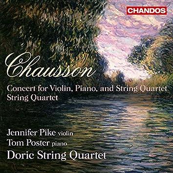 Chausson: Concert & String Quartet