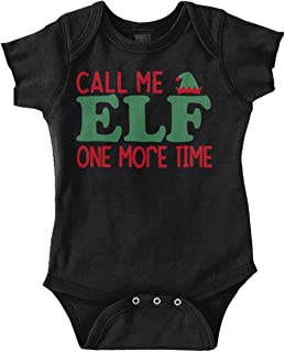 Call Me Elf One More Time Merry Christmas Romper Bodysuit
