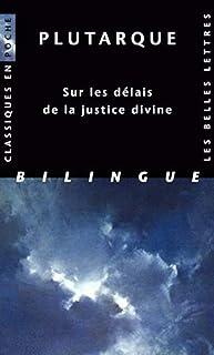 Plutarque, Sur Les Delais de la Justice Divine