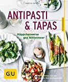 Antipasti & Tapas: Häppchenweise ans Mittelmeer