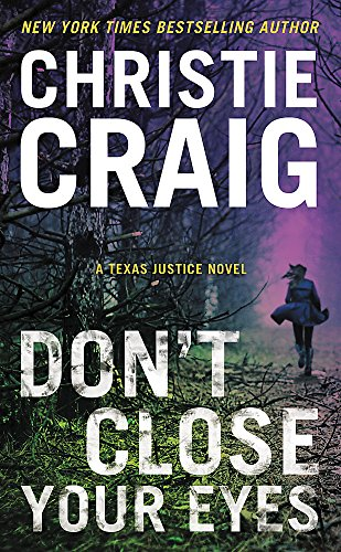 Download Don't Close Your Eyes (Texas Justice (1)) 1538711591