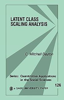 Latent Class Scaling Analysis