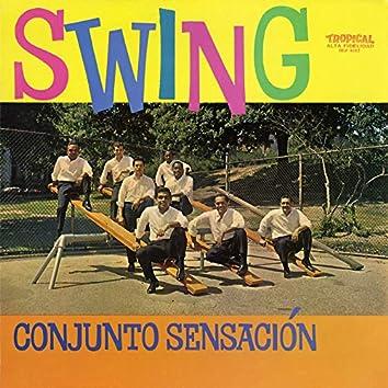 Swing Con El Conjunto Sensación