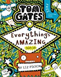Tom Gates 3: Everything's Amazing (sort of) (Tom Gates series) (English Edition)