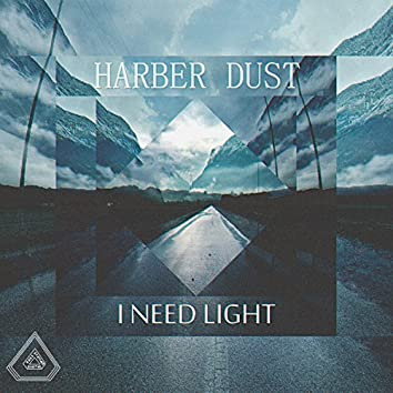 I Need Light